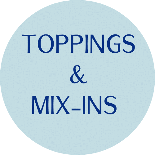 """blue circle with """"toppings and mix ins"""""""